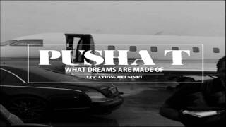 Pusha T - What Dreams Are Made Of