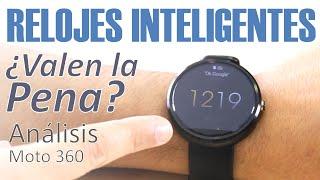getlinkyoutube.com-Relojes Inteligentes / Smartwatches: Análisis Moto 360 (en español)