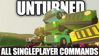 Unturned: All Singleplayer Commands (Teleport, Item Spawns, Vehicle Spawns)