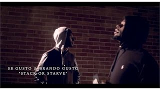 getlinkyoutube.com-SB Gusto & Brando Gusto - Stack or Starve | ShotBy: @Black.Lav
