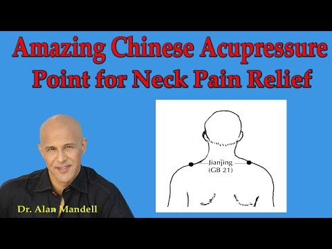 Amazing Chinese Acupressure Point for Neck Pain, Stiff Neck, & Headache Relief - Dr Mandell