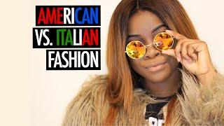 American Fashion vs Italian Fashion | La Moda Americana vs La Moda Italiana