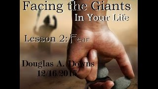 getlinkyoutube.com-Facing The Giants In Your Life Lesson 2: Fear