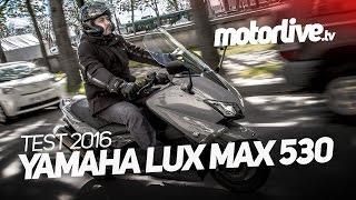 TEST | YAMAHA LUX MAX 2016