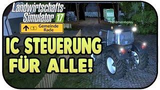 IC Steuerung für Alle! - LS17 Gemeinade Rade #03 - Landwirtschaft Simulator 17 Multiplayer Deutsch