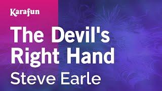 Karaoke The Devil's Right Hand - Steve Earle *