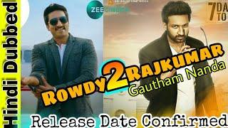 Rowdy Rajkumar 2 ( Gautham Nanda ) Hindi Dubbed Full Movie | Gopichand | Release Date Confirmed