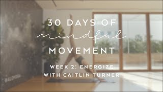 Day 12: Energize with Gypset Goddess - 30 Days of Mindful Movement