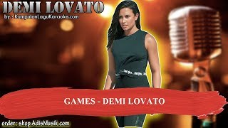 GAMES -  DEMI LOVATO Karaoke