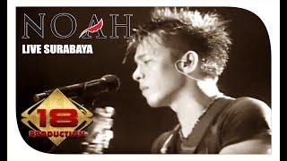 getlinkyoutube.com-Noah - Full Konser (Live Konser Surabaya 6 juni 2015)