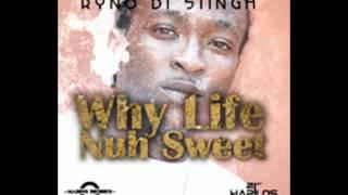Blak Ryno - Why Life Nuh Sweet