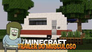 getlinkyoutube.com-Minecraft: Construindo o Trailer do Musculoso (Apenas um Show/Regular Show)