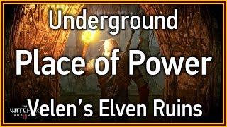 getlinkyoutube.com-The Witcher 3: Wild Hunt - Underground Place of Power (Velen's Elven Ruins)