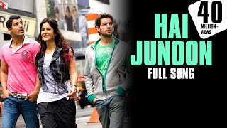 getlinkyoutube.com-Hai Junoon - Full Song HD | New York | John Abraham | Katrina Kaif | Neil Nitin Mukesh