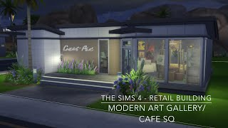 getlinkyoutube.com-The Sims 4 - Retail Building - Modern ArtGallery/ Cafe SQ