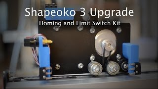getlinkyoutube.com-Installing a Homing and Limit Switch Kit - Shapeoko Project #48