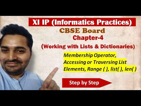 Class 11 IP | # 10 | Ch 4 Working with Lists and Dictionaries