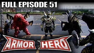 Armor Hero 51 - Official Full Episode (English Dubbing & Subtitle)