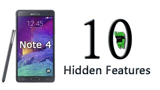 10 Hidden Features of the Galaxy Note 4 You Don't Know About