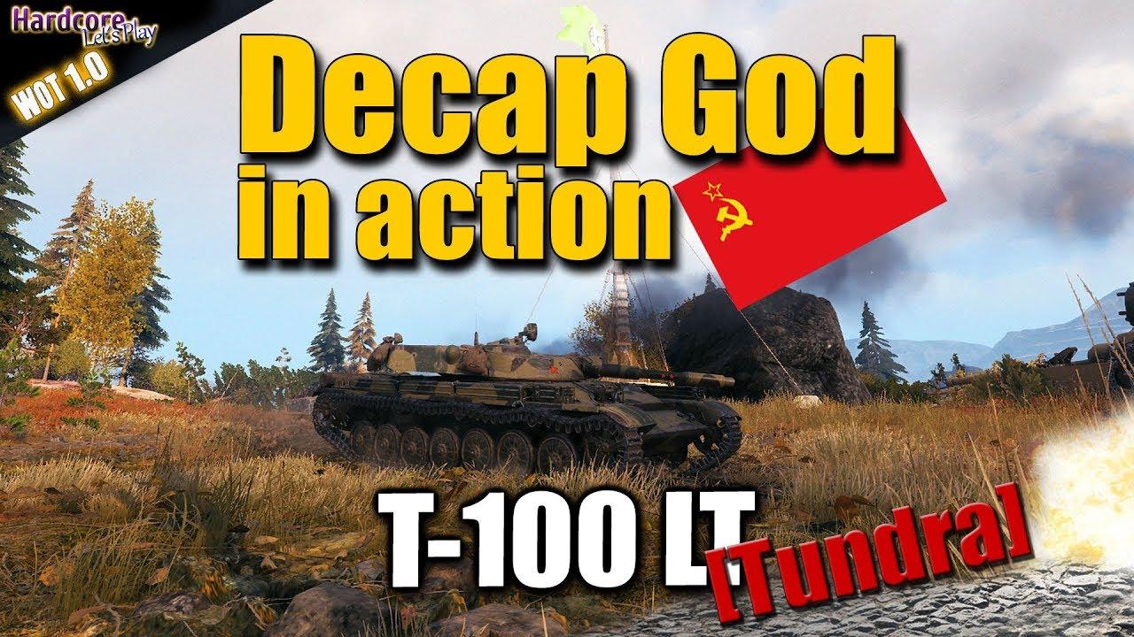 WOT  T 100 LT  extreme entertaining light tank carry  Tundra  WORLD OF TANKS