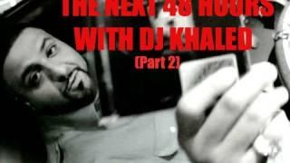 48 Heures avec DJ Khaled Part 2/3