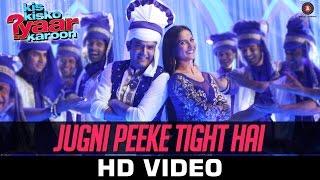 Jugni Peeke Tight Hai - Kis Kisko Pyaar Karoon   Kanika Kapoor, Divya K & Sukriti K   Amjad Nadeem