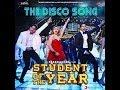 Disco Deewane- Student Of The Year Ramzi SId