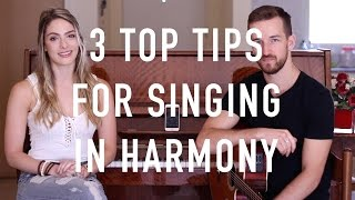 How To Sing In Harmony | 3 Top Tips