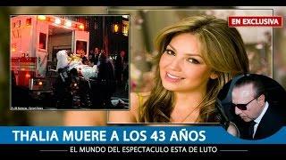 getlinkyoutube.com-CONFIRMADO: Fallece la cantante y actriz Thalía