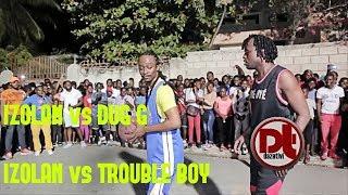 IZOLAN vs DUG G (OneAndOne) IZOLAN vs TROUBLE BOY basket Lari  izolan chanpyon sou tou 2