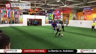 La Bamba vs.  Acámbaro Semifinal Thursday Night League Chitown Futbol