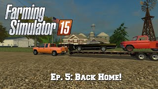 getlinkyoutube.com-Let's Play FS15: Ep. 5: Back Home!