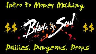 getlinkyoutube.com-Blade & Soul : Beginner Gold Guide (Dailies, Dungeons, Drops!)