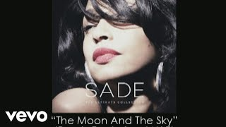 Sade - The moon & the sky (remix) (Ft. Jay-z)