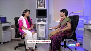 Know your pregnancy: 0 to 3 months | Doctor Naanga Eppadi Irukanum | News7 Tamil