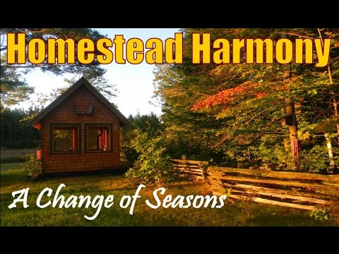 HOMESTEAD HARMONY   A Change of Seasons