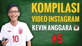 getlinkyoutube.com-Kevin Anggara: Kompilasi Video Instagram #5
