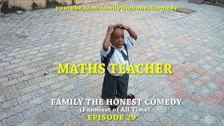 MATHS TEACHER Funniest (Emmanuella vs Marvelous) (Family The Honest Comedy) (episode 118)