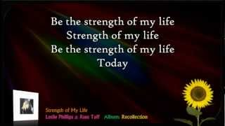 Strength of My Life - Leslie Phillips