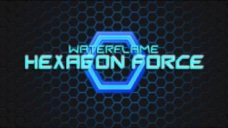 Waterflame - Hexagon Force
