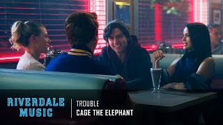 Cage the Elephant - Trouble | Riverdale 1x02 Music [HD] width=