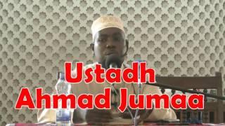 UST AHMAD JUMAA...TABIA ZA MWANAMKE WA KIISLAM (Dauratu Shaykh AbdaLLAH Saleh Al Farsy)
