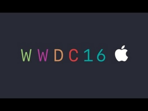 WWDC 16 ملخص مؤتمر ابل