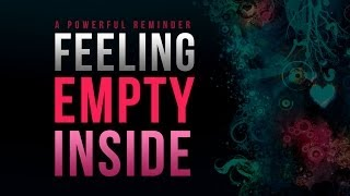 getlinkyoutube.com-Feeling Empty Inside? - The Solution - Naveed Aziz