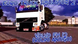 getlinkyoutube.com-Euro Truck Simulator 2 - Volvo FH 12 (Volvo Antigo)