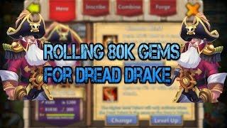 Castle Clash: Rolling 80k Gems ($400) for Dred Drake!!!