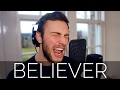 Imagine Dragons - Believer - Hybrid Life Studio Cover Lyrics