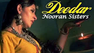 getlinkyoutube.com-Nooran Sisters - Deedar | Album - Raanjheya Ve