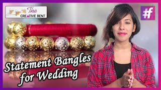 getlinkyoutube.com-Statement Bangles for Wedding | DIY with Swati