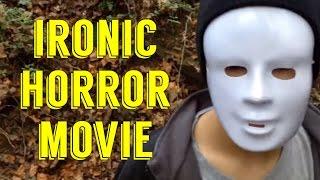 getlinkyoutube.com-Ironic Horror Movie (comedy short film)